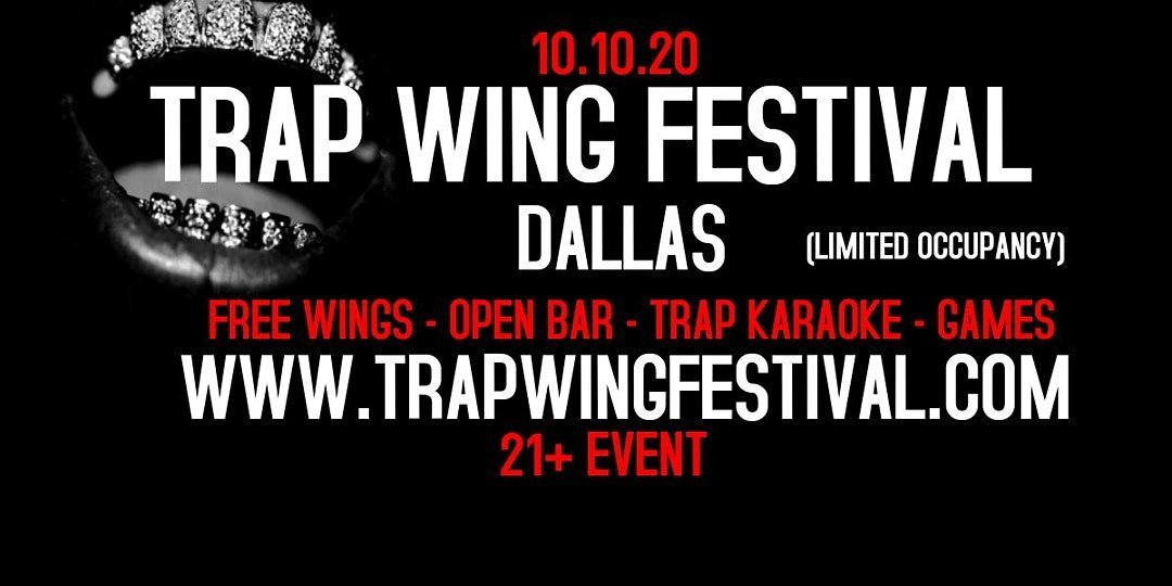 Trap Wing Festival Dallas